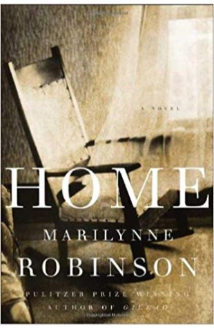 Home: A Novel Marilynne Robinson