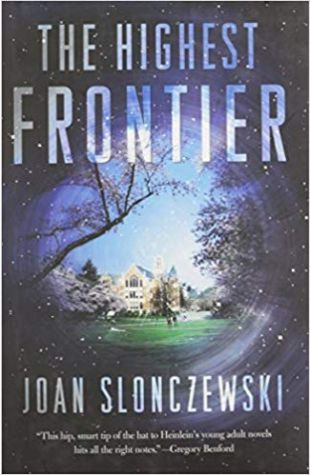 The Highest Frontier Joan Slonczewski