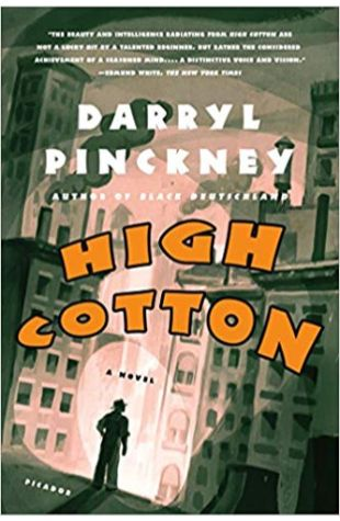 High Cotton Darryl Pinckney