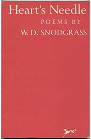 Heart's Needle W. D. Snodgrass