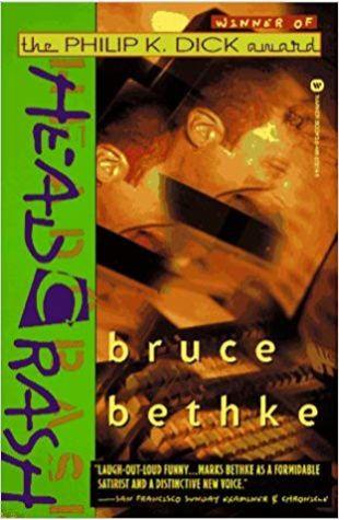 Headcrash Bruce Bethke