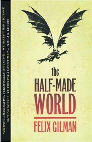 The Half-Made World