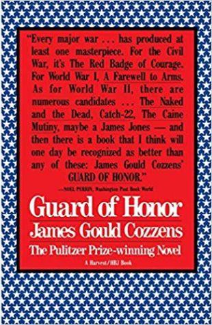 Guard of Honor James Gould Cozzens