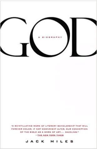 God: A Biography Jack Miles