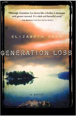 Generation Loss Elizabeth Hand