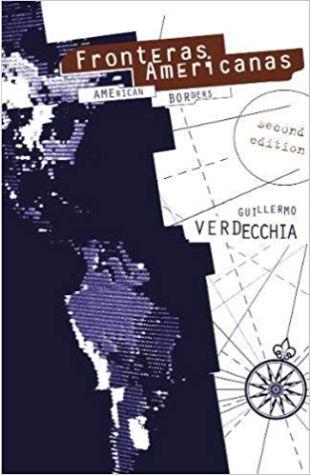 Fronteras Americanas Guillermo Verdecchia