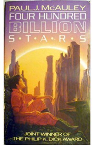 Four Hundred Billion Stars Paul J. McAuley