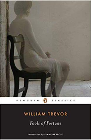 Fools of Fortune William Trevor