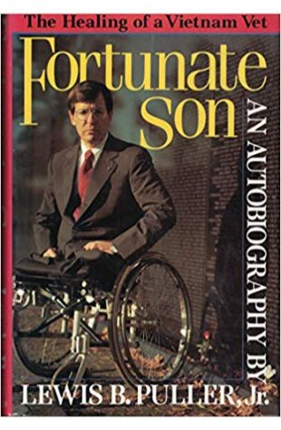 Fortunate Son: The Autobiography of Lewis B. Puller Jr. Lewis B. Puller