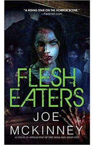 Flesh Eaters Joe McKinney