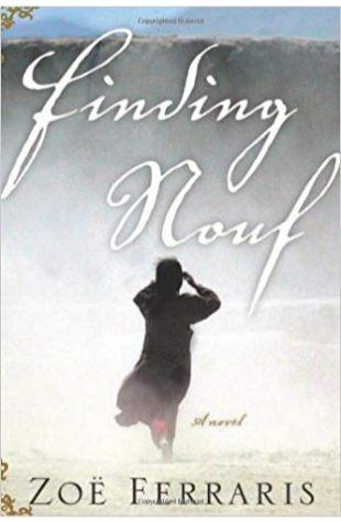 Finding Nouf: A Novel Zoë Ferraris