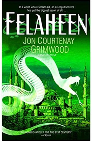 Felaheen, Jon Courtenay Grimwood The Third Arabesk