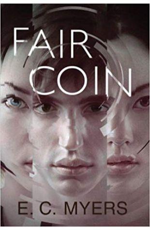 Fair Coin E. C. Myers