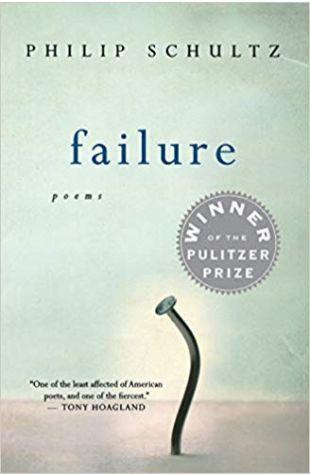 Failure Philip Schultz
