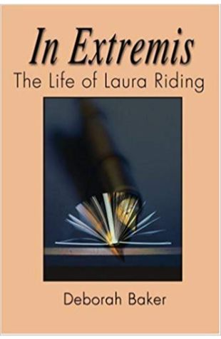In Extremis: The Life of Laura Riding