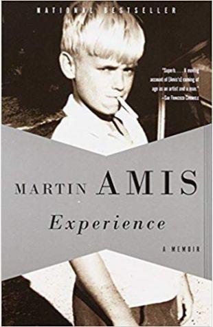 Experience: A Memoir Martin Amis