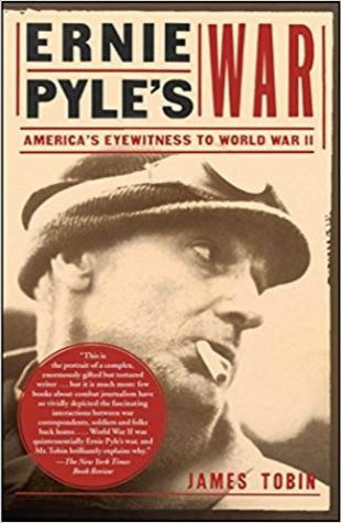 Ernie Pyle's War James Tobin