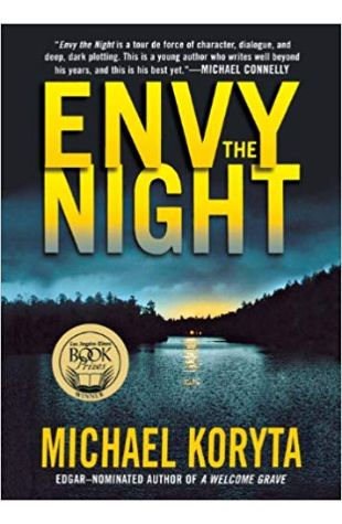 Envy the Night Michael Koryta