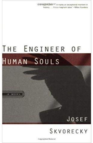 The Engineer of Human Souls Josef Skvorecky