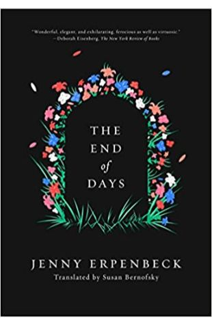 The End of Days (Translated from German by Susan Bernofsky)