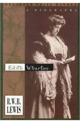 Edith Wharton: A Biography R. W. B. Lewis