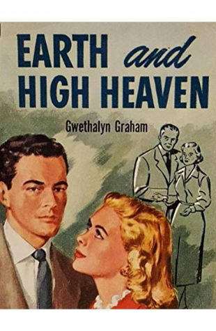 Earth and High Heaven Gwethalyn Graham