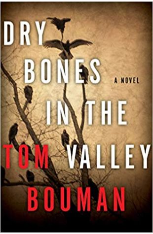 Dry Bones in the Valley Tom Bouman