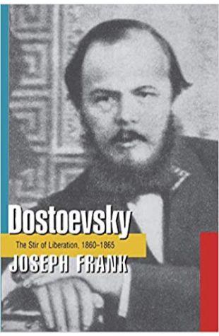 Dostoevsky: The Stir of Liberation, 1860–1865