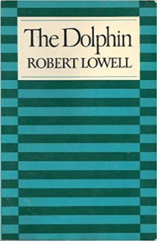 The Dolphin Robert Lowell