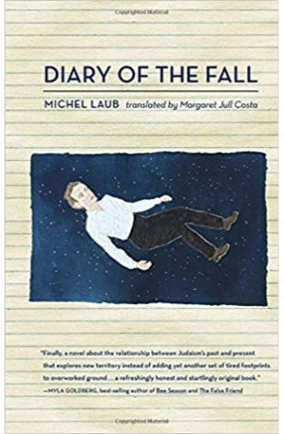 Diary of the Fall (Translated from Portuguese by Margaret Jull Costa)