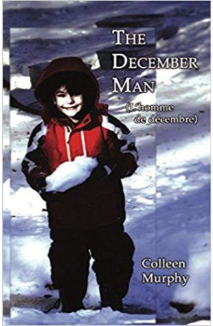 The December Man (L'homme de décembre) Colleen Murphy