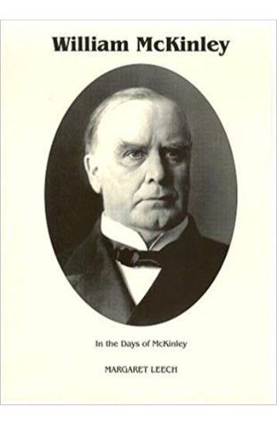 In the Days of McKinley Margaret Leech