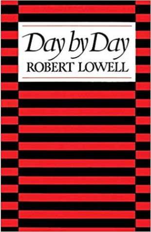 Day by Day Robert Lowell