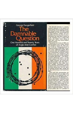 The Damnable Question: A Study in Anglo-Irish Relations