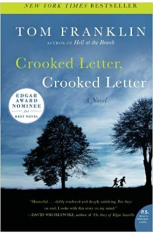 Crooked Letter, Crooked Letter: A Novel Tom Franklin