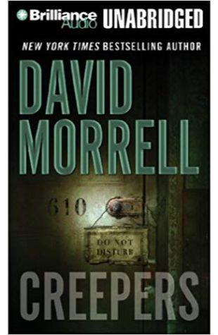 Creepers David Morrell