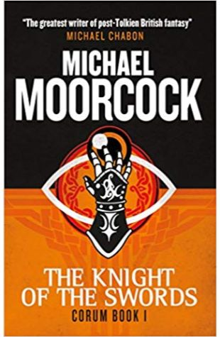 The Knight of the Swords Michael Moorcock