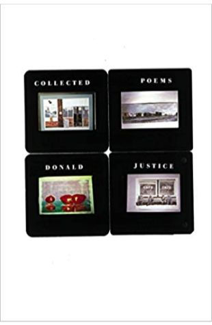 Selected Poems Donald Justice
