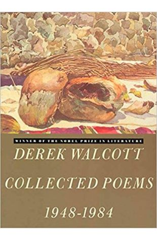 Collected Poems, 1948-1984 Derek Walcott
