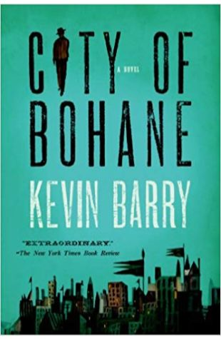 City of Bohane Kevin Barry