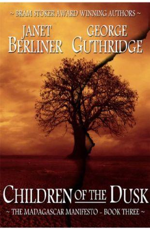 Children of the Dusk Janet Berliner & George Guthridge