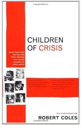 Children of Crisis, vols. 2 and 3, Robert Coles