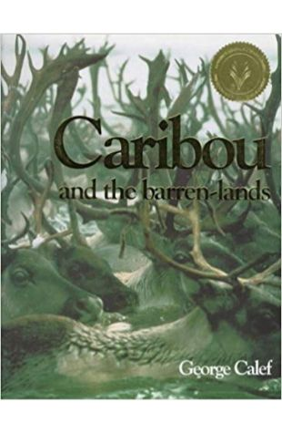 Caribou and the Barren-Lands George Calef