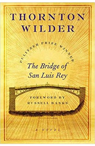 The Bridge of San Luis Rey Thornton Wilder