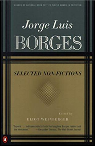 Selected Non-Fictions Jorge Louis Borges