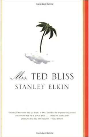 Mrs. Ted Bliss Stanley Elkin