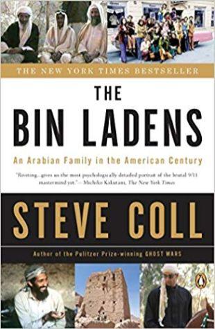 The Bin Ladens: An Arabian Family in an American Century