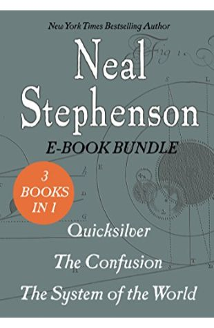 The Baroque Cycle: The Confusion; The System of the World Neal Stephenson