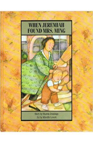 When Jeremiah Found Mrs. Ming