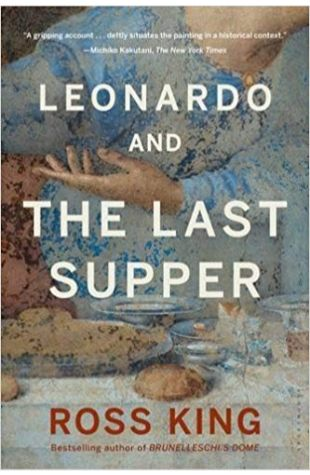 Leonardo and the Last Supper Ross King